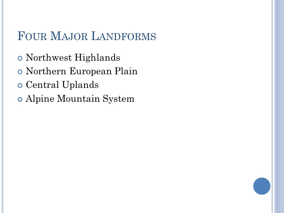 Four Major Landforms Northwest Highlands Northern European Plain