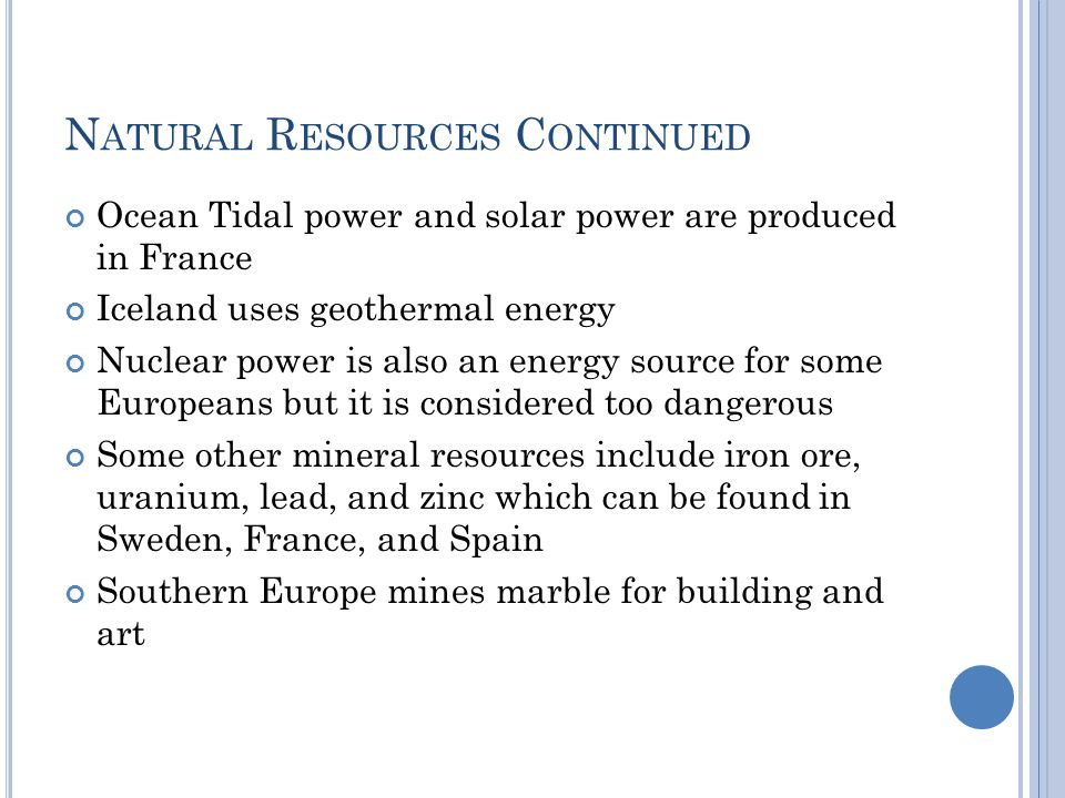 Natural Resources Continued