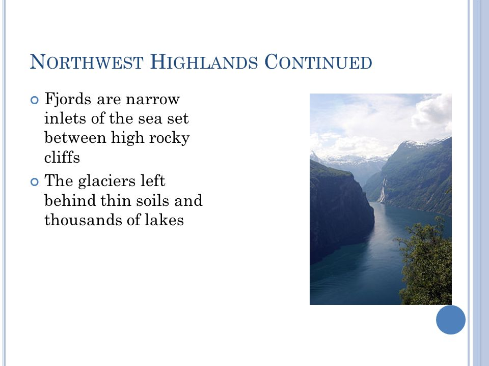 Northwest Highlands Continued