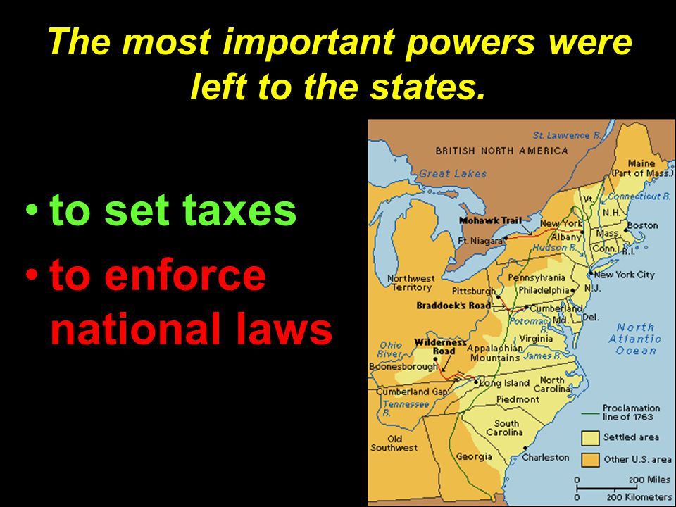 The most important powers were left to the states.
