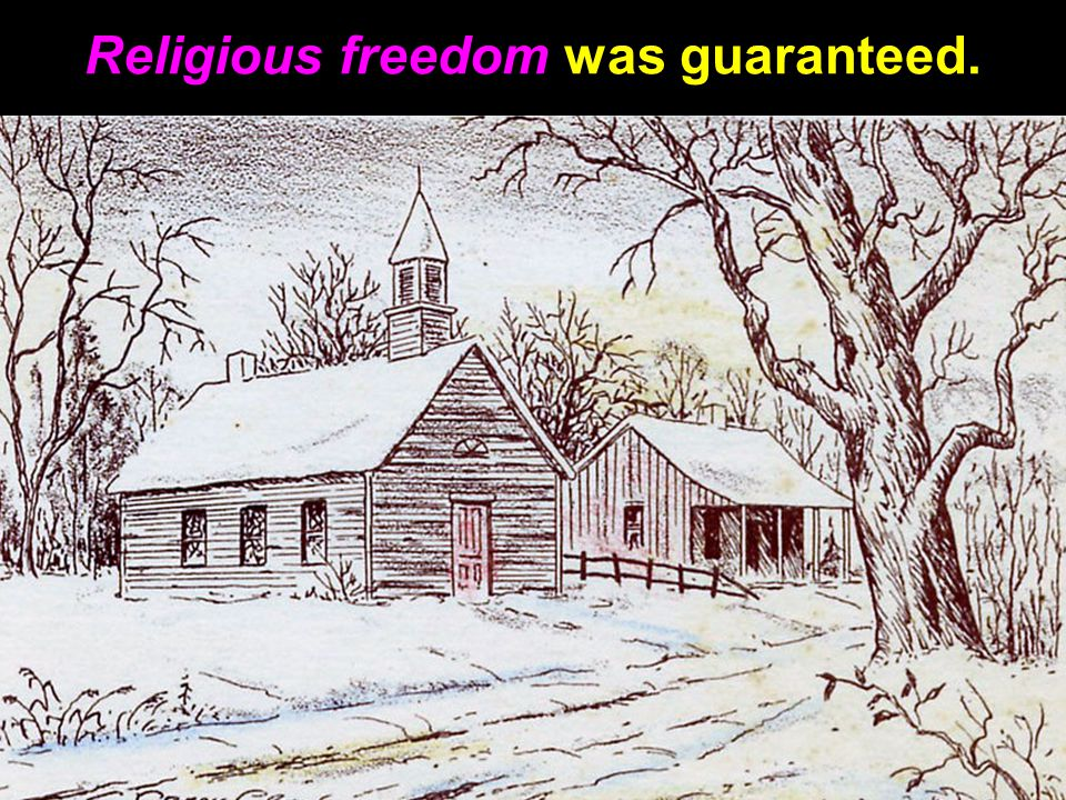Religious freedom was guaranteed.