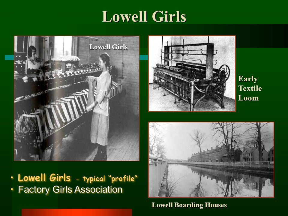 Lowell Girls Lowell Girls - typical profile