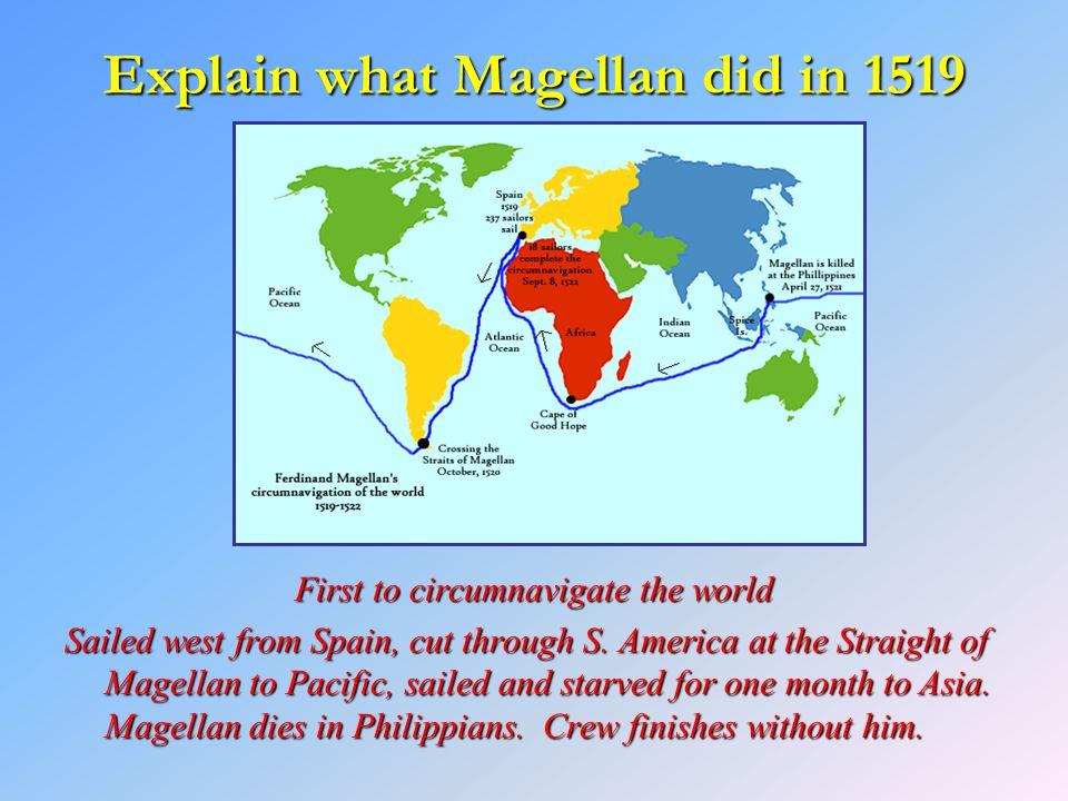 Explain what Magellan did in 1519