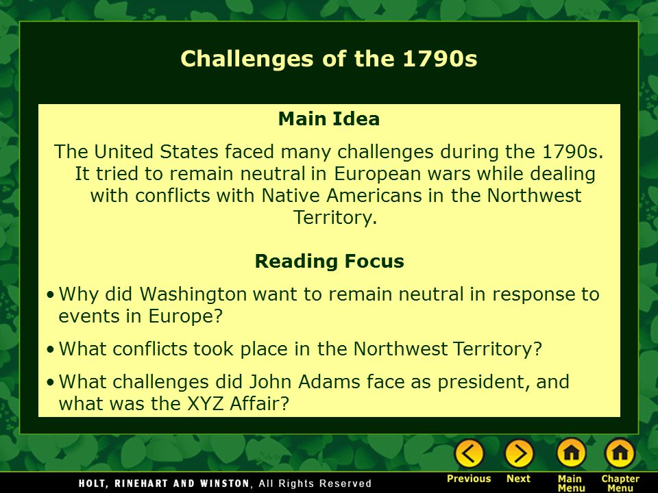 Challenges of the 1790s Main Idea