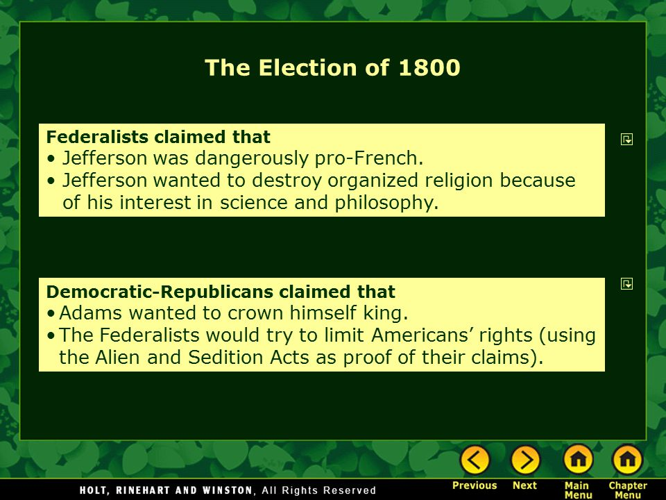 The Election of 1800 Jefferson was dangerously pro-French.