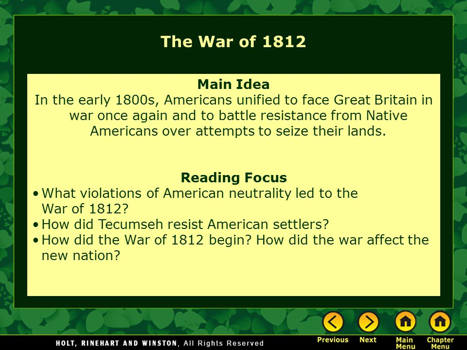 The War of 1812 Main Idea.