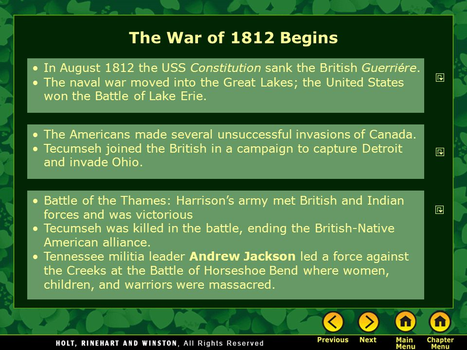 The War of 1812 Begins In August 1812 the USS Constitution sank the British Guerriére.