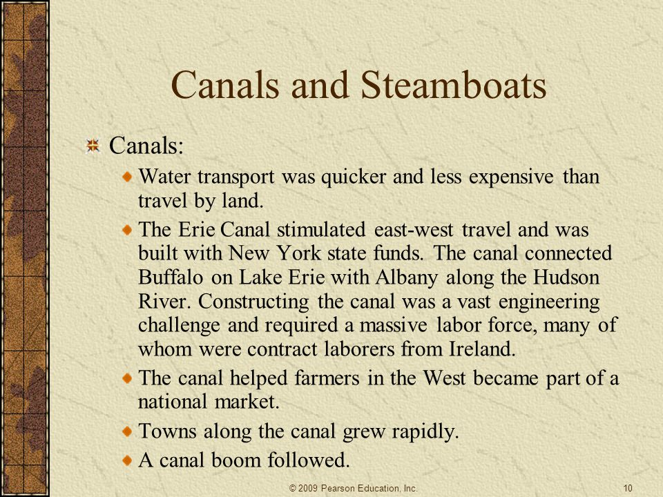 Canals and Steamboats Canals: