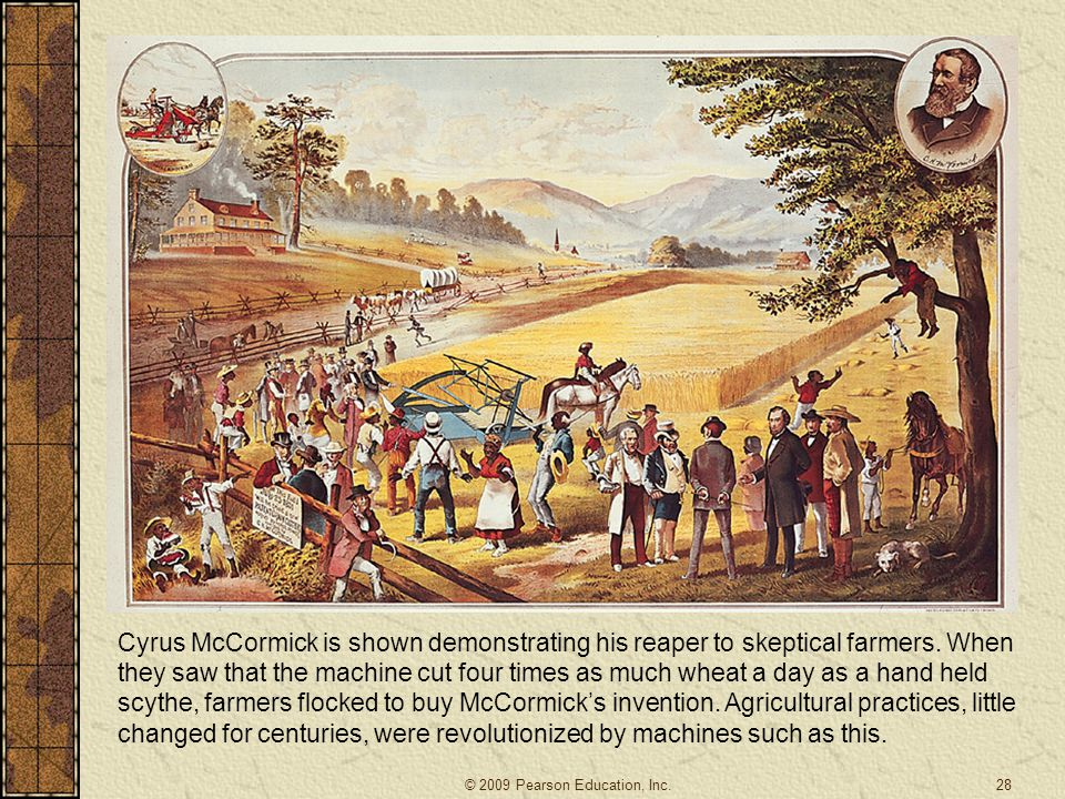Cyrus McCormick is shown demonstrating his reaper to skeptical farmers