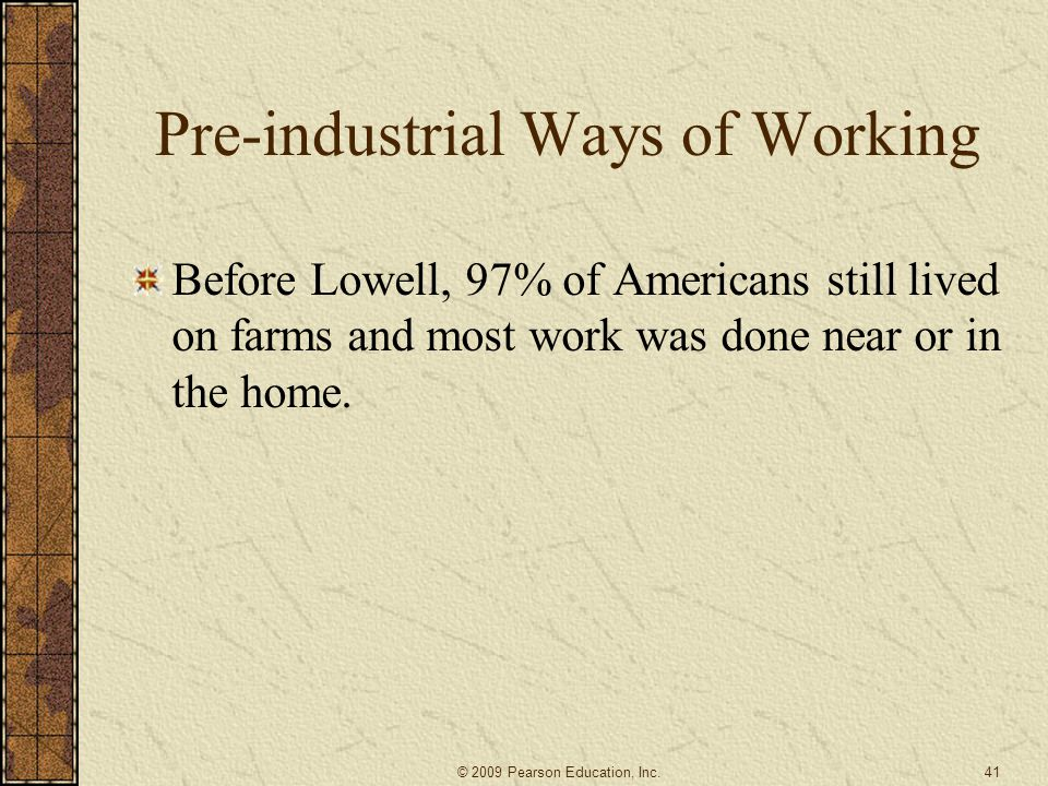 Pre-industrial Ways of Working