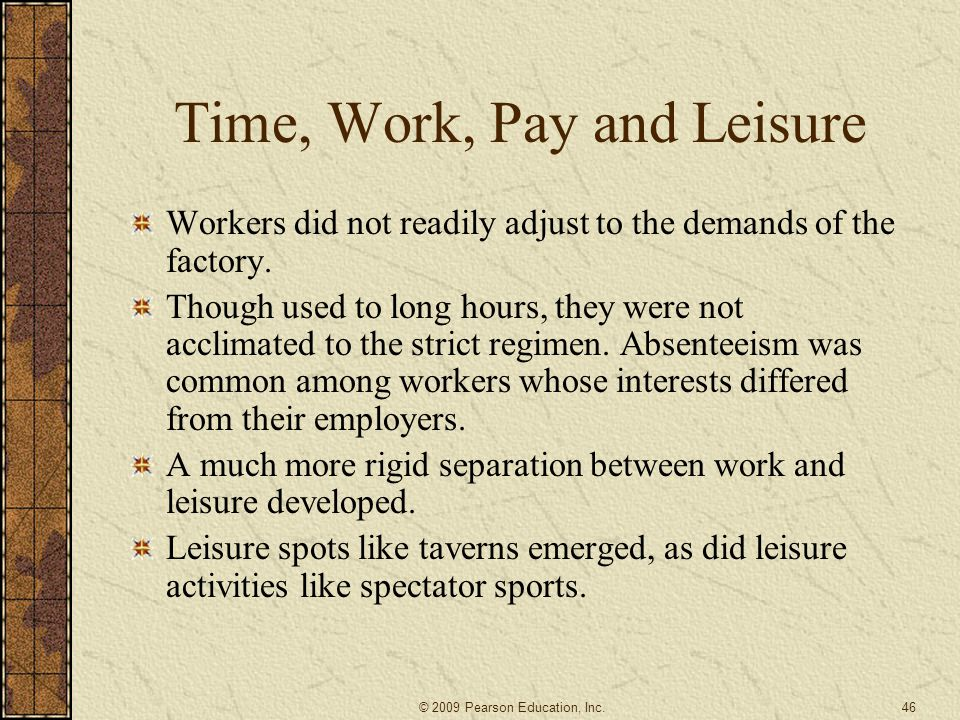 Time, Work, Pay and Leisure