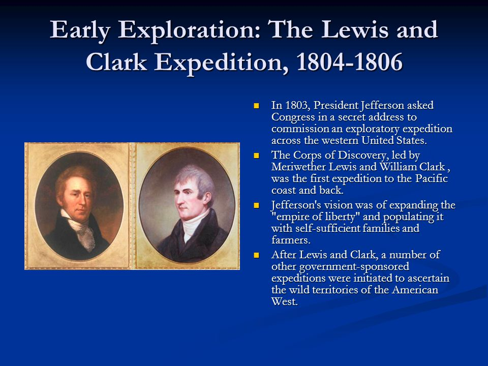 Early Exploration: The Lewis and Clark Expedition, 1804-1806