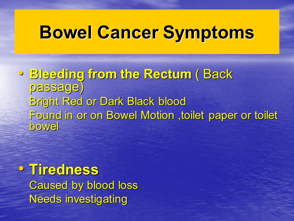 Bowel Cancer Symptoms Tiredness
