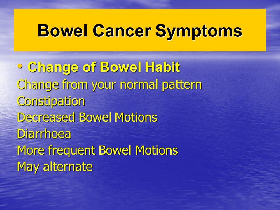 Bowel Cancer Symptoms Change of Bowel Habit