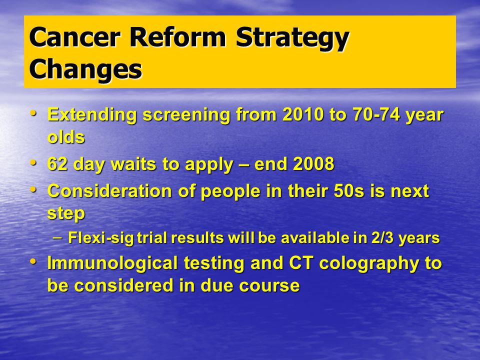 Cancer Reform Strategy Changes