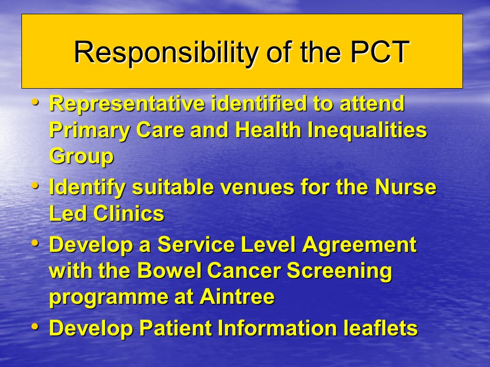 Responsibility of the PCT