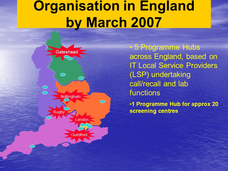 Organisation in England by March 2007
