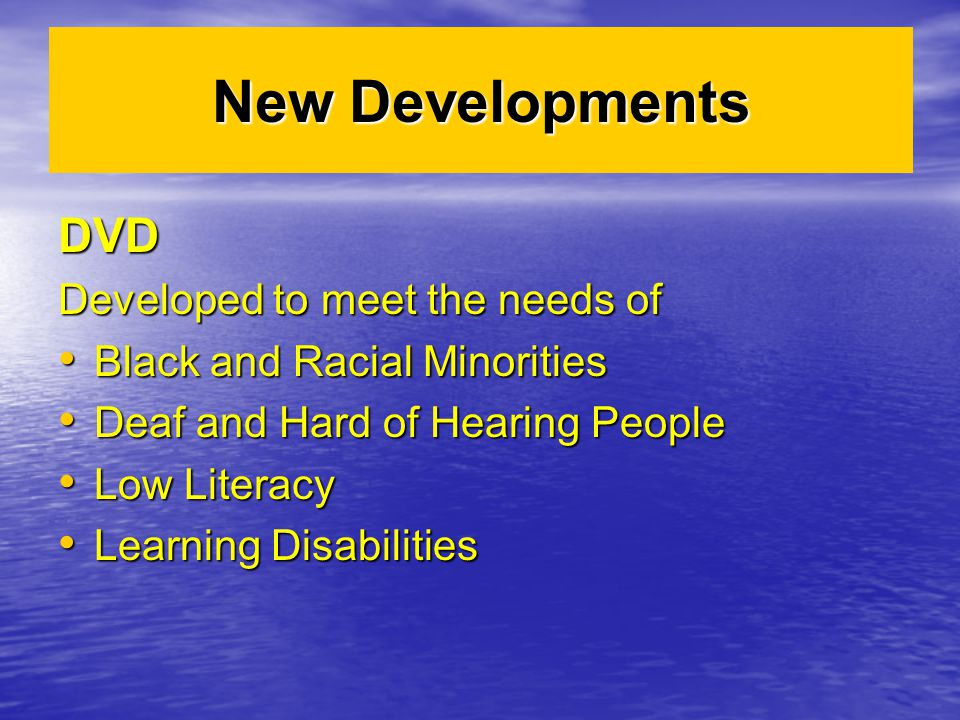 New Developments DVD Developed to meet the needs of