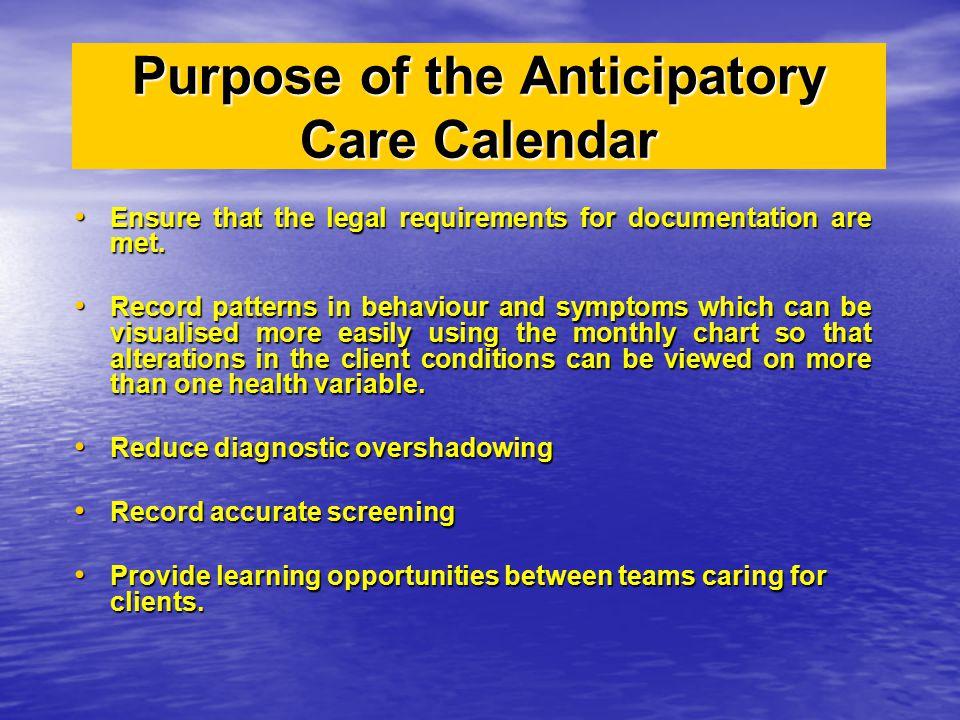 Purpose of the Anticipatory Care Calendar