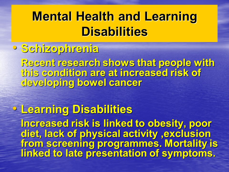 Mental Health and Learning Disabilities