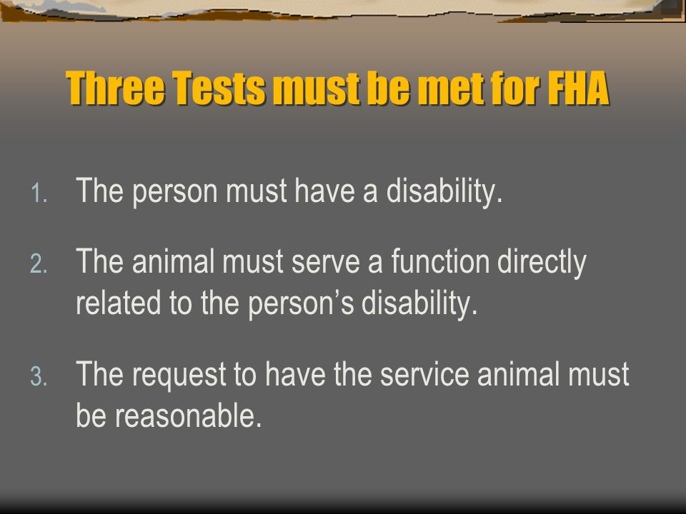 Three Tests must be met for FHA
