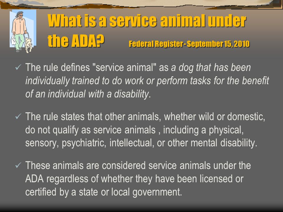 What is a service animal under the ADA