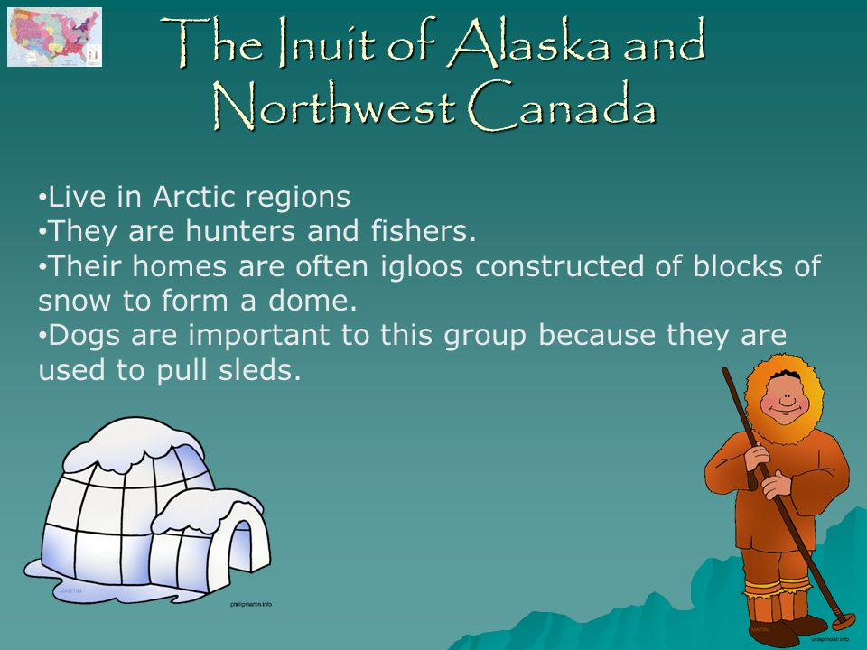 The Inuit of Alaska and Northwest Canada