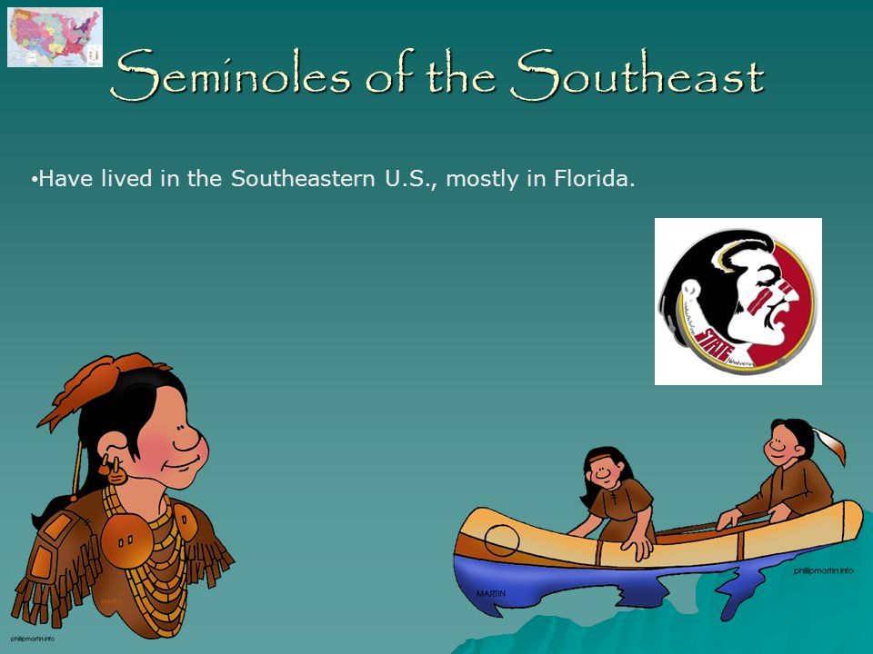Seminoles of the Southeast