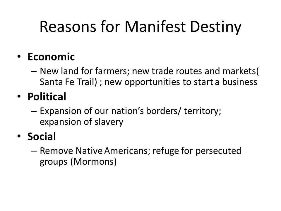 Reasons for Manifest Destiny