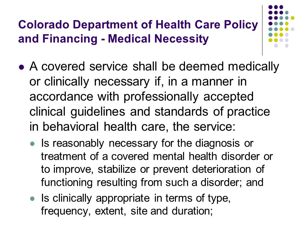 Colorado Department of Health Care Policy and Financing - Medical Necessity