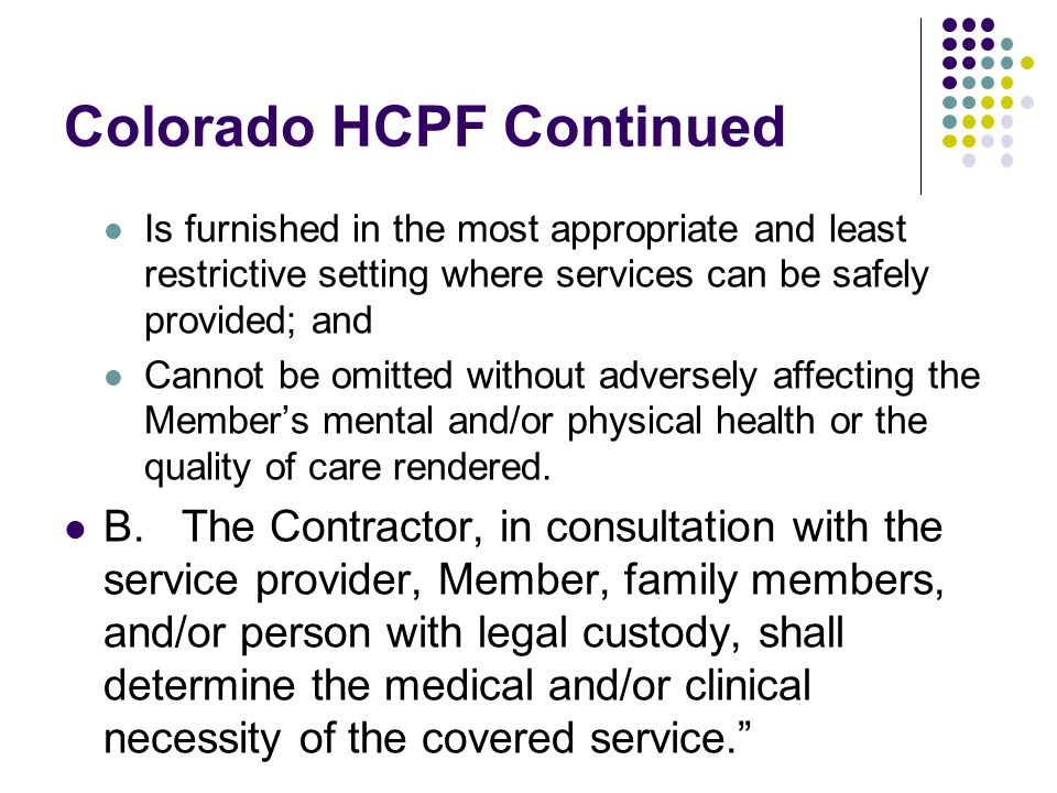 Colorado HCPF Continued
