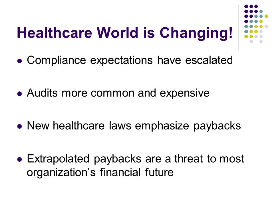 Healthcare World is Changing!