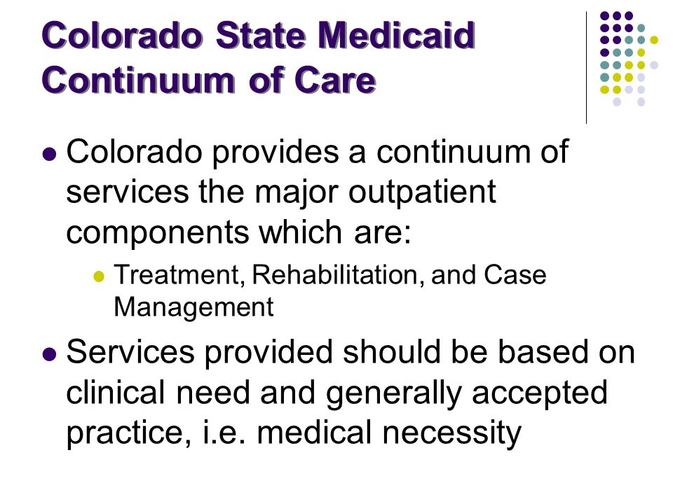 Colorado State Medicaid Continuum of Care