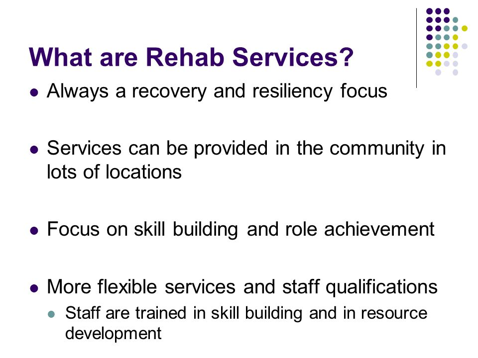 What are Rehab Services