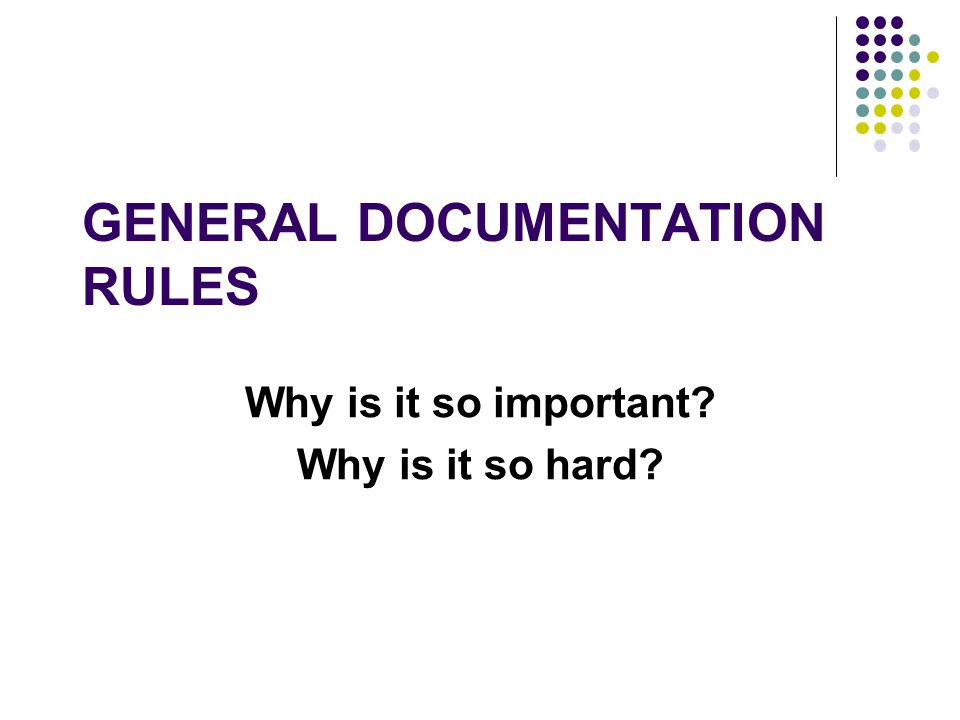 General Documentation Rules