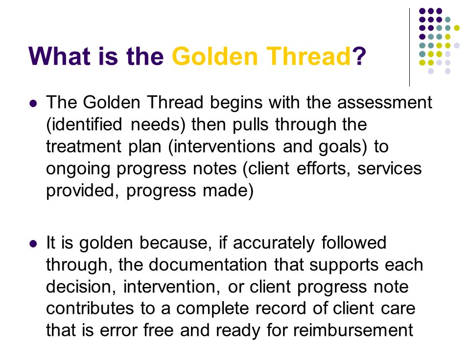 What is the Golden Thread