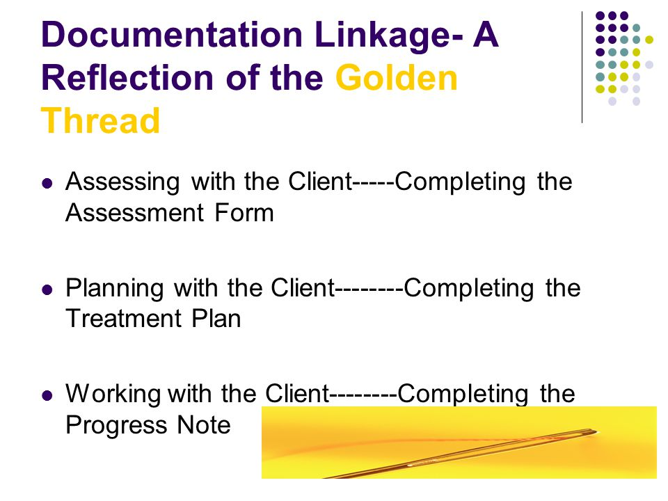 Documentation Linkage- A Reflection of the Golden Thread