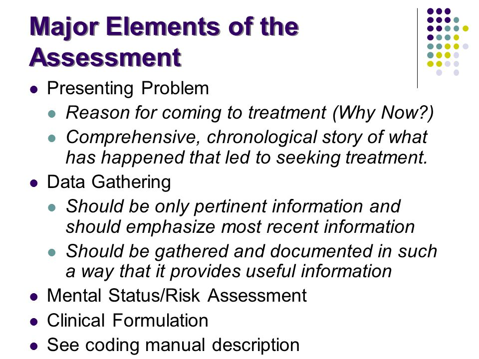 Major Elements of the Assessment