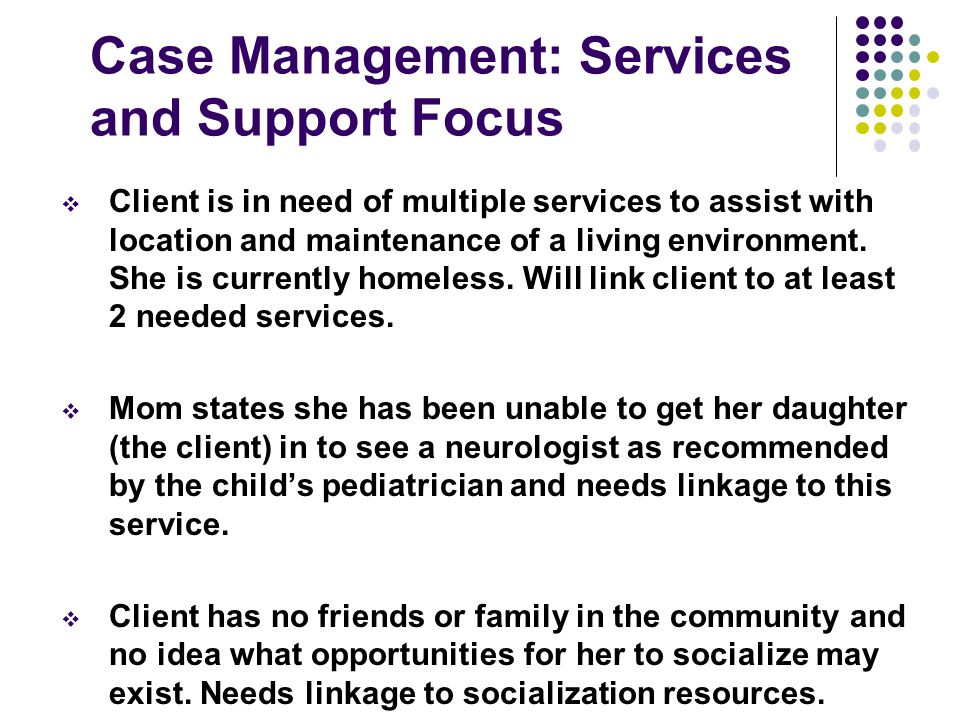 Case Management: Services and Support Focus