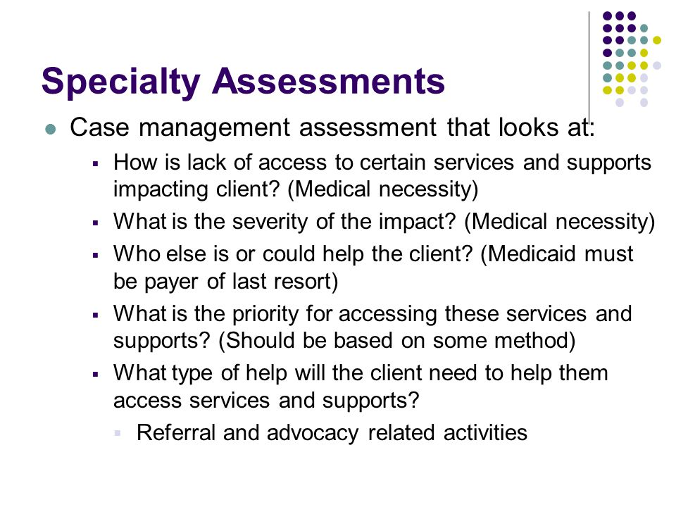 Specialty Assessments