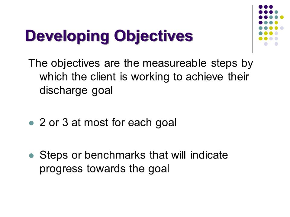 Developing Objectives