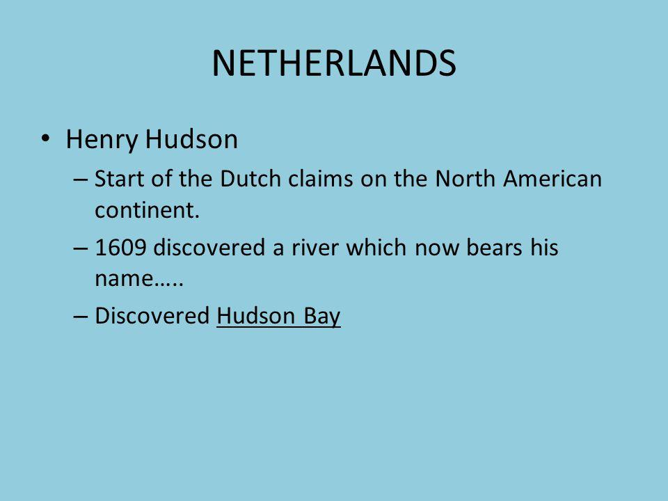 NETHERLANDS Henry Hudson