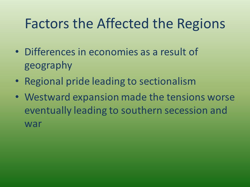 Factors the Affected the Regions