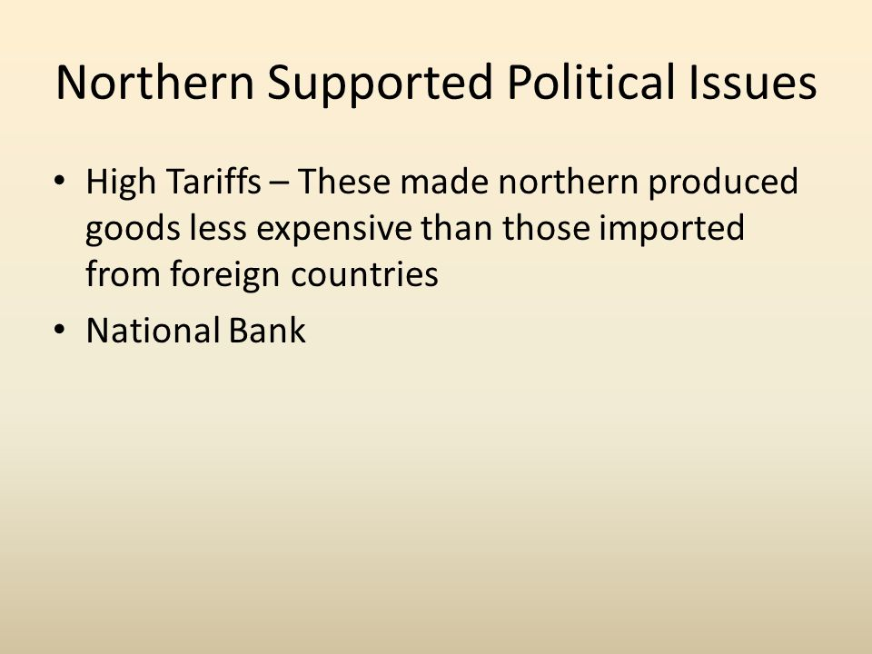 Northern Supported Political Issues