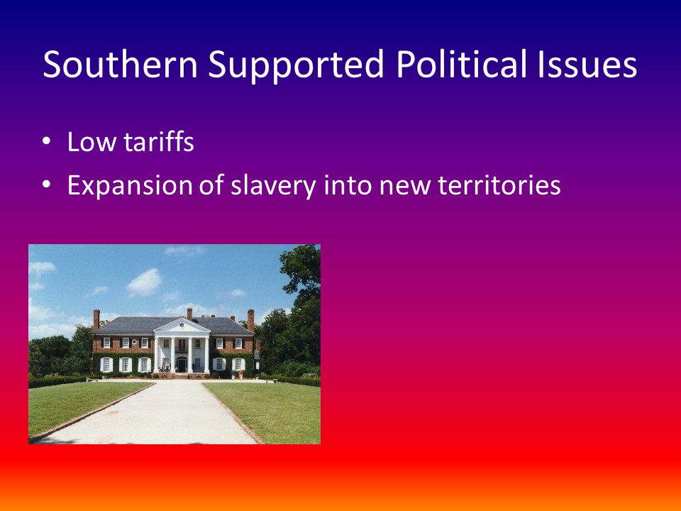 Southern Supported Political Issues