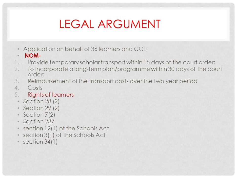 LEGAL ARGUMENT Application on behalf of 36 learners and CCL; NOM-