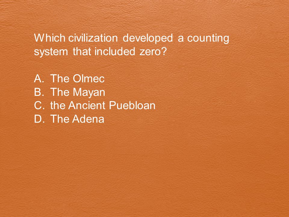 Which civilization developed a counting system that included zero