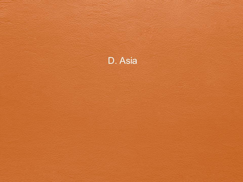 D. Asia