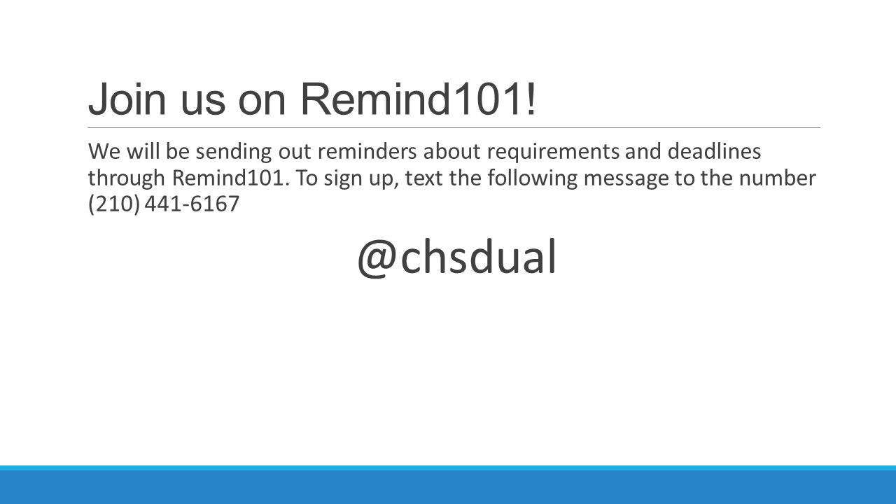 @chsdual Join us on Remind101!
