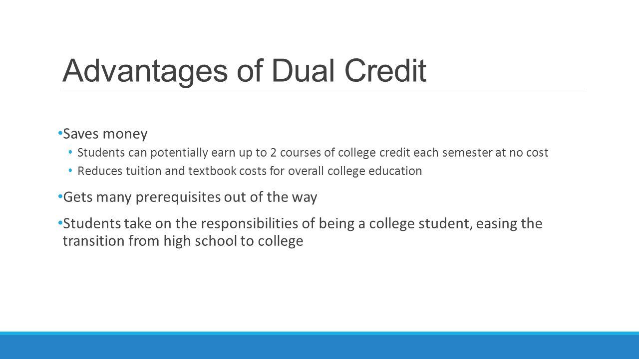 Advantages of Dual Credit